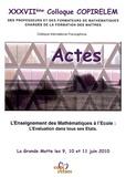 COPIRELEM - Actes du XXXVIIe colloque COPIRELEM, La Grande Motte les 9, 10 et 11 juin 2010 - L'enseignement des mathématiques à l'école : l'évaluation dans tous ses états. 1 Cédérom