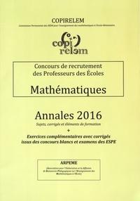 Concours de recrutement des Professeurs des Ecoles Mathématiques- Annales 2016 -  COPIRELEM | Showmesound.org