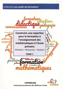 Construire une expertise pour la formation à lenseignement des mathématiques à lécole primaire - Situations, ressources, analyses.pdf