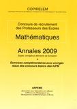 COPIRELEM - Mathématiques Concours de recrutement des Professeurs des Ecoles - Annales 2009, sujets, corrigés et éléments de formation.