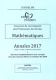 COPIRELEM - Mathématiques Concours de recrutement des professeurs des écoles - Annales 2017 + exercices complémentaires avec corrigés issus des concours blancs et examens des ESPE.