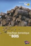 Coprotec - Chauffage domestique au bois - Guide technique.