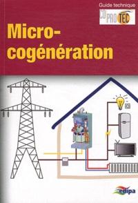 Coprotec - Guide de la micro-cogénération.
