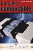Coprotec - La pile à combustible - Guide technique.