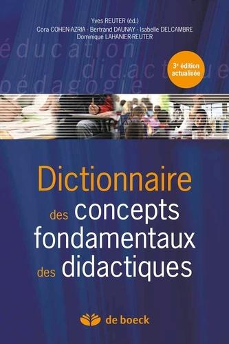 Dictionnaire des concepts fondamentaux des didactiques 3e édition