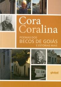 Cora Coralina - Poemas dos becos de goias e estorias mais.