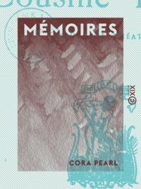 Ebook italiano téléchargement gratuit Mémoires en francais DJVU ePub 9782346049400 par Cora Pearl