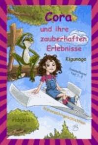 Cora und ihre zauberhaften Erlebnisse - Sammelband Teil 1-3 (Gutenachtgeschichten).