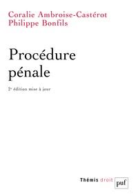 Coralie Ambroise-Casterot et Philippe Bonfils - Procédure pénale.