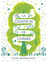 Coralie Bickford-Smith - La chanson de l'arbre.
