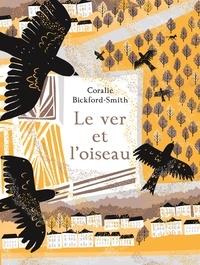 Coralie Bickford-Smith - Le ver et l'oiseau.