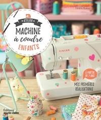 Coralie Bijasson - Atelier machine à coudre enfants - Mes premières réalisations à partir de 7 ans.