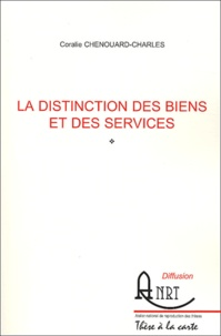Coralie Chenouard-Charles - La distinction des biens et des services.