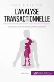 Coralie Closon et  50Minutes.fr - L'analyse transactionnelle - Un précieux outil de développement personnel.