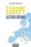 Coralie Delaume - Europe, les états désunis.