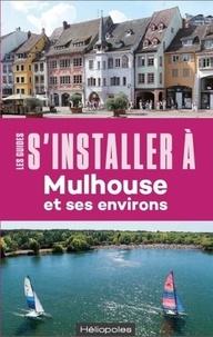 Coralie Donas - S'installer à Mulhouse et ses environs. 1 Plan détachable