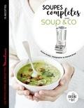Coralie Ferreira - Soupes completes avec Soup & co.