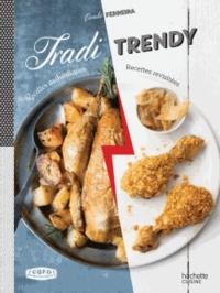 Coralie Ferreira - Tradi Trendy - Recettes authentiques, recettes revisitées.
