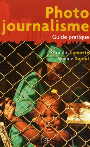 Coralie Lamotte et Simone Zaniol - Photo journalisme.