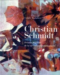 Coralie Machabert - Christian Schmidt - Peintre et acteur de la vie culturelle toulousaine (1919-2003).