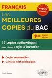 Coralie Nuttens - Les meilleures copies du Bac Français 1res toutes séries - 16 copies authentiques pour réussir le sujet d'invention.