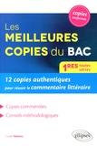 Coralie Nuttens - Les meilleures copies du bac - 12 copies authentiques pour réussir le commentaire littéraire.