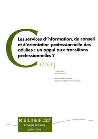 Coralie Perez et Elsa Personnaz - Les services d'information, de conseil et d'orientation professionnelle des adultes : un appui aux transitions professionnelles ?.