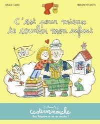 Coralie Saudo et Marion Piffaretti - C'est pour mieux te coucher mon enfant.