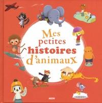 Coralie Saudo et Mélanie Grandgirard - Mes petites histoires d'animaux.