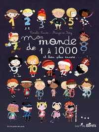 Coralie Saudo et Mayana Itoïz - Mon monde de 1 à 1000 - Et bien plus encore....