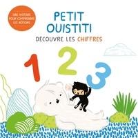Coralie Saudo et Annelore Parot - Petit Ouistiti découvre les chiffres.