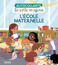 Coralie Vallageas - L'école maternelle.
