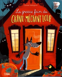 Coralie Vallageas - La grosse faim du grand méchant loup.