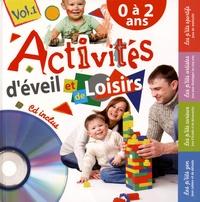 Coralline Pottiez - Activites d'éveil et de loisirs - 0-2 ans. 1 CD audio