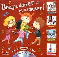Coralline Pottiez et Bruno Robert - Bouger, danser et s'amuser !. 1 CD audio