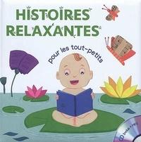 Coralline Pottiez et Gaëlle Berthelet - Histoires relaxantes - Pour les tout-petits. 1 CD audio MP3