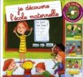 Coralline Pottiez - Je découvre l'école maternelle. 1 CD audio