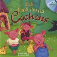 Coralline Pottiez - Les Trois Petits Cochons. 1 CD audio