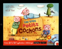 Coralline Pottiez et Séverine Duchesne - Les trois petits cochons. 1 CD audio