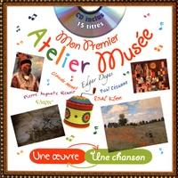 Coralline Pottiez et Rémi Guichard - Mon premier atelier musée. 1 CD audio