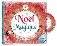 Coralline Pottiez et Rémi Guichard - Noël magique - Contes et chansons. 1 CD audio