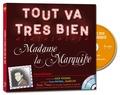 Coralline Pottiez - Tout va très bien, Madame la marquise. 1 CD audio MP3