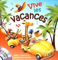 Coralline Pottiez et Bruno Robert - Vive les vacances !. 1 CD audio