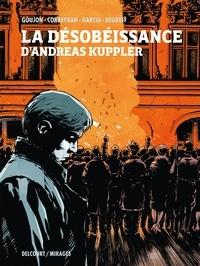 Corbeyran - La Désobéissance d'Andreas Kuppler.