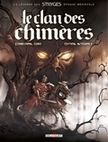 Corbeyran et Michel Suro - Le Clan des Chimères Intégrale : .
