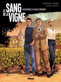 Corbeyran et  Sandro - Le sang de la vigne Tome 1.