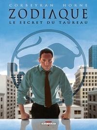 Corbeyran - Le Secret du Taureau.