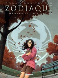 Corbeyran - Zodiaque Tome 04 : L' Héritage du Cancer.