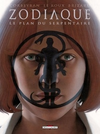Corbeyran - Zodiaque Tome 13 : Le Plan du Serpentaire.