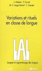 Cordula Foerster et Marie-Claude Lauga-Hamid - Variations et rituels en classe de langue.
